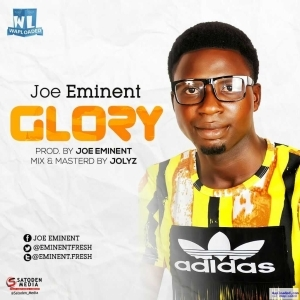 Joe Eminent - Glory